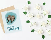You're my otter half // cute otters greeting card // blank inside
