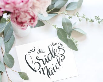 Will You Be My Bridesmaid? Card - Will You Be My Maid of Honor? - Matron of Honor - Bridesmaid Proposal Card - Hand Lettered Printable card