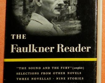 The Faulkner reader, Selections from the works of William Faulkner 1959