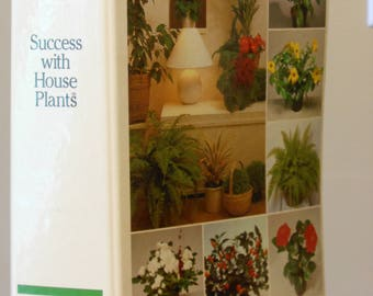 Success w/ House Plants--Reader's Digest