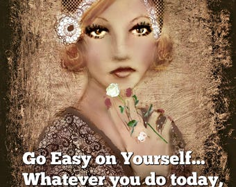 GO EASY On YOURSELF ..Prints and Cards (No Zen to Zany watermark on products)
