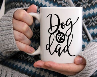 Funny Dad Gift, Dog Dad Mug, Coffee Tea Mug for Father, Gift for Birthday Anniversary, Present for Animal Dog Lover, Dog Puppy Parent Gift