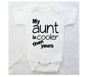"Funny Baby Bodysuit for the best aunt ever - ""My Aunt Is Cooler Than Yours"" for Boys or Girls - White Bodysuit"