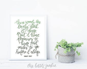 These Woods Are Lovely Robert Frost Quote Art Print