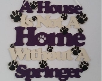 Springer Spaniel wooden Hanging Wall Plaque/Sign. birthday gift/ housewarming gift/home decor. Dog accessories. Dog signs. Pet gifts