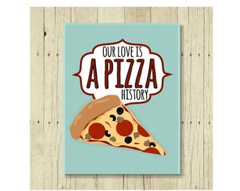 Our Love is a Pizza History Magnet, Funny Magent, Refrigerator Magnet, Cute Fridge Magnet, Gifts Under 10, Small Gift, Gift for Her, Pizza