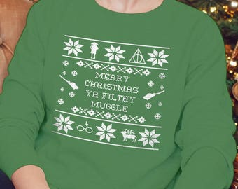 Merry Christmas Ya Filthy Muggle - TWO  Design OPTIONS - Funny Shirt - Ugly Christmas Sweater Sweatshirt - HP Inspired - Mens - Womens