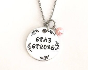 Stay strong necklace, keyring, breast cancer, awareness, pink, inspirational, courage, gifts for her, strength.