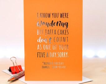 Funny Birthday Card; Friend Birthday Card; Friend Card; Jaffa Cakes; Chocoholic; Orange; Silver Foil; Foil Card; GC657