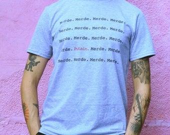 T-shirt Merde. Putain. (shit fuck) french message fashion men or women by decartonetdetoiles