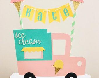 Ice Cream Cake Topper/ Ice Cream birthday party/ Ice cream truck birthday/ ice cream bunting