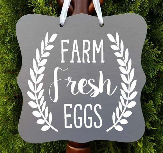 Farm Fresh Eggs Sign, Farmhouse Sign, Kitchen Decor, Farm Sign, Cafe Sign, Door Sign, Country Kitchen Sign, Store Sign, Wreath Sign