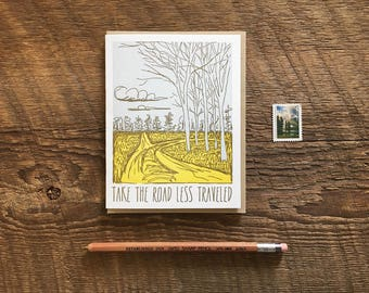 Take the Road Less Traveled, Adventure Card, Robert Frost Quote, Letterpress Note Card