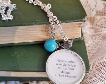 F. Scott Fitzgerald Quote Necklace, Book Nook, Never confuse a single defeat with a final defeat, Author Quote, MarjorieMae