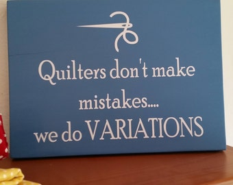 Quilting sign, quilter gift, quilting mistakes, handmade wood sign, funny quilting sign