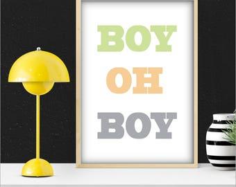 Boy Oh Boy Print, Baby Boy Nursery Art, Unique Boy Shower Gift, Boy Room Decor, Playroom Wall Art, Kids poster, Printable Wall Art
