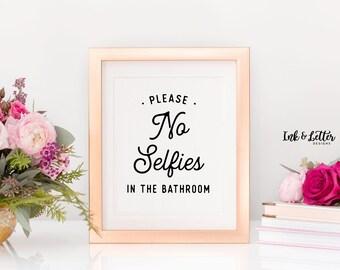 No Selfiles in the Bathroom - Bathroom Wall Decor - Bathroom Art - Printable Bathroom Wall Art - Bathroom Decor - Powder Room Decor - 8x10