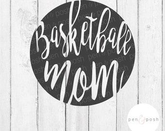 Basketball Mom SVG - Basketball Mom   Basketball Mom Clipart Bundle - Cricut Cut Files - Silhouette Cut Files