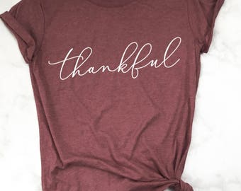 Thankful Shirt, Thankful T-shirt, Thankful, Thanksgiving Shirt, Holiday Shirt, Fall Shirt, Fall style, Fall Fashion, Grateful Shirt, Blessed