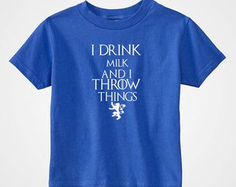 Game of Thrones T-Shirt Boy Girl Unisex Toddler Fun Tee - I Drink Milk and I Throw Things Tyrion Lanister