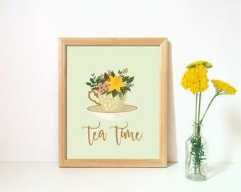 Tea Print,  Floral tea printable, Kitchen Wall Art, Tea art, Tea Time printable, Tea quote, Kitchen decor, Tea wall art, Gift for tea lover