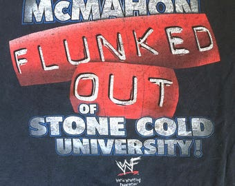 "Vintage Stone Cold ""McMahon Flunked Out"" Tee"