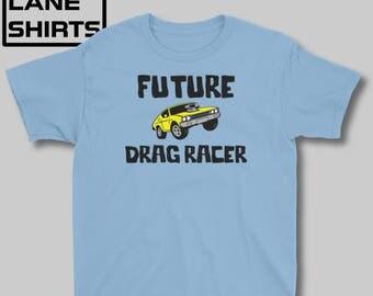 Future Drag Racer Kid's shirt > Car Shirt > Drag Racing Shirt >boys shirt > girls shirt > Jr Dragster > Top Fuel> Gift for kids racing