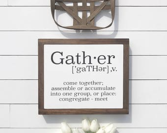 """Gather Sign 10x12"""""""