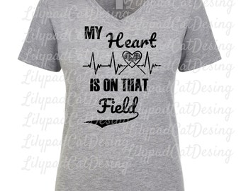 Lacrosse SVG DXF PNG, My Heart is on that Field svg, lax svg, lacrosse mom, sports svg, lacrosse mom shirt svg, lax shirt, mom svg, lax svg