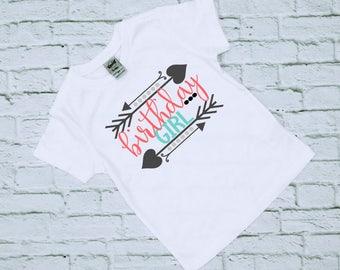 Birthday Shirt - Girls Birthday Shirt - Birthday Girl - Birthday Girl Shirt - Arrow Birthday - Bday Shirts - Birthday Tees - Birthday Tshirt