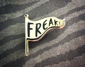 FREAK FLAG PIN - Gold and Black Enamel Pin freak show weirdo Lapel Pin Hard Enamel Pin Pin Game Pingame black and gold flair animal pin