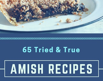 Tried and True Traditional Amish Cookbook Recipes Digital PDF
