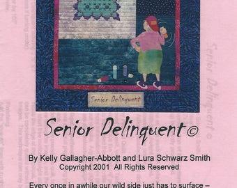 "Jukebox Quilts' ""Senior Delinquent"" Pattern [2001]"