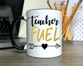 Funny Teacher Mug Coffee Mug -teacher fuel Dishwasher Safe - Microwave Safe - Back to School Teacher Gift New Teacher Gift Teacher Cup Cute