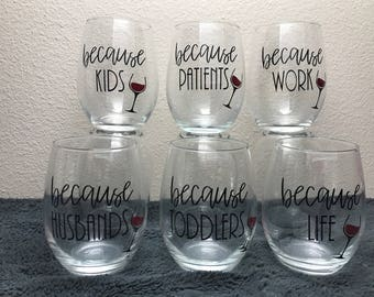 Because wine glasses!! Because kids. Because husband's. Because life. Because kids. Because  toddlers. Because work! Sale!!