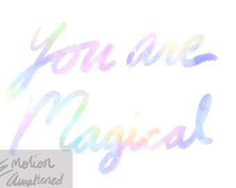 You are Magical - Digital Download