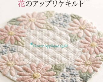 Hiromi's soft fluffyflower applique quilt - japanes quilt design book