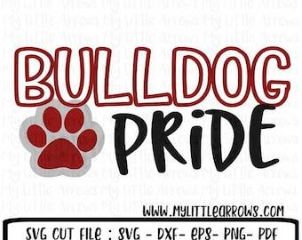 SALE- Bulldog pride svg, SVG, DxF, EpS, Cut file, Bulldogs, Svg Sayings, football svg, bulldogs svg , bulldog brother svg