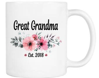 Great Grandma Est. 2018 - 11 Oz Coffee Mug - Gifts for Great Grandma - Great Grandma Mug