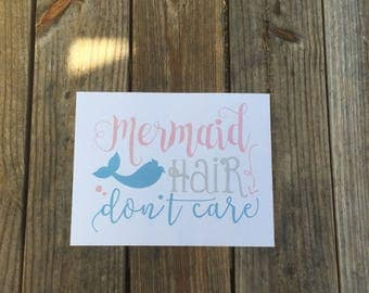 Mermaid Hair Don't Care Iron-On Vinyl Decal~ Glitter Iron-On Vinyl Decal~ Iron-On Vinyl Decal ~ Beach/Summer Iron-On Decal~ DIY SHIRT