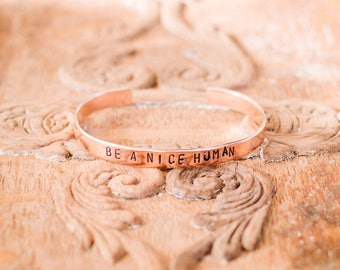 Be a Nice Human - Copper Stamped Bracelet