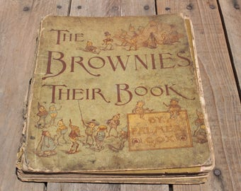 The Brownies; Their Book - Palmer Cox (1887)