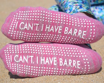 I Can't. I have Barre. Sticky Socks (Pink/Gray)