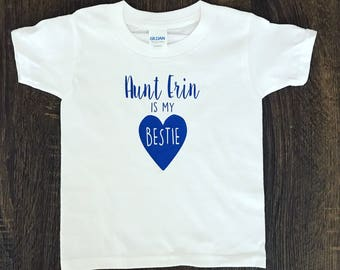 My Aunt Is My Bestie Outfit | Baby Shower Gift | Baby BodySuit Jumper Creeper | Toddler Shirt | Custom Infant Shirt