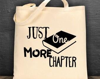 Just One More Chapter bag/ book bag/ tote bag/ reusable bag/ library bag/ canvas bag