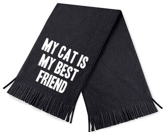 My cat is my best friend scarf - funny scarf - cat scarf - cat scarves - funny scarves - cat - cats - funny gift idea - funny gift ideas