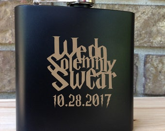 We Do Solemnly Swear - Harry Potter Themed Engraved Single Flask Personalized with Date - Wedding Gift - SHIPS from the USA