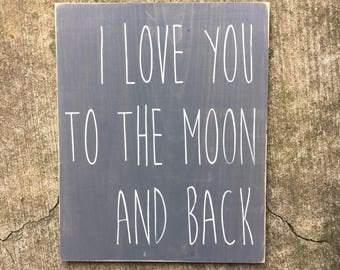 I love you to the moon and back sign | nursery sign | kids room | i love you sign | baby shower gift | playroom | handmade sign | wall decor
