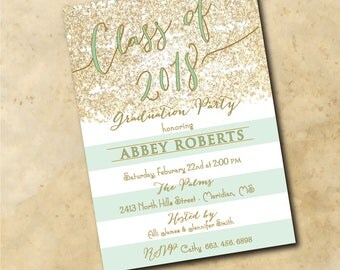 Gold Graduation Party Invitation printable/Digital File/gold, mint, senior party, class of 2018, glitter/Wording and colors can be changed