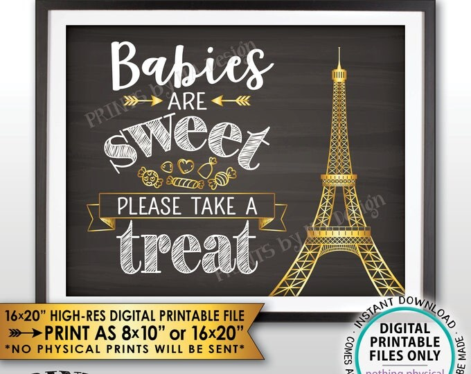 Babies are Sweet Please Take a Treat Paris Theme Baby Shower Candy Bar, Paris Eiffel Tower Candy, Chalkboard Style PRINTABLE Treat Sign <ID>